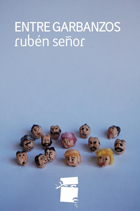 entre_garbanzos_libro_ruben_senor_algo_que_recordar_01